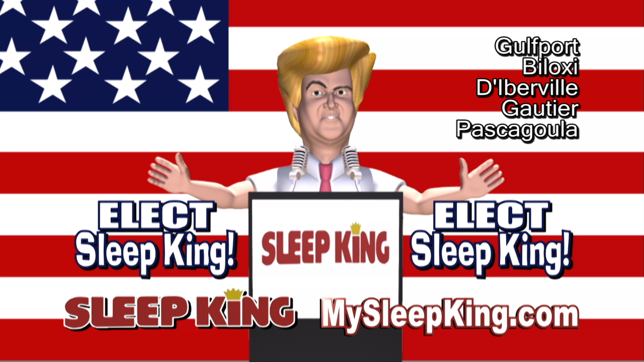 """Elect Sleep King"""
